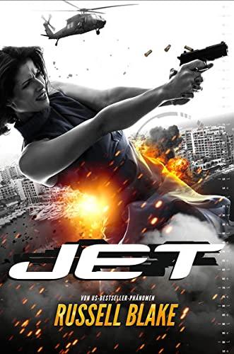 Jet: Agenten-Thriller: New York Times Bestseller Autor Russell Blake (Abenteuer, Action, Spannung): Thriller - internationaler Bestseller