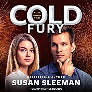 Cold Fury     Cold Harbor, Book 3              Written by:                                                                                                                                 Susan Sleeman                               Narrated by:                                                                                                                                 Rachel Dulude                      Length: 7 hrs and 57 mins     Not rated yet     Overall 0.0