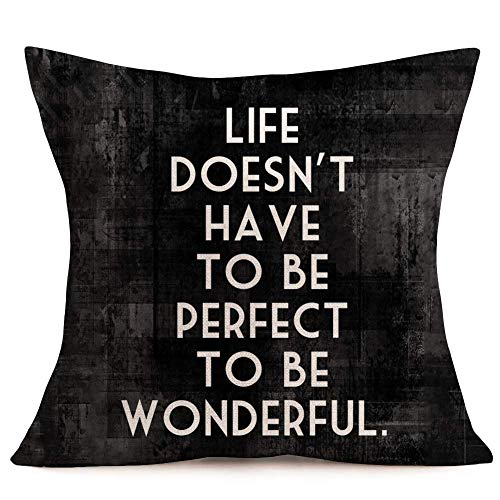 375 Fundas de cojín decorativas para el hogar con citas inspiradoras, Life Does Not Have to Be Perfect to Be Wonderful Letter Fundas de almohada de algodón y lino estándar de 45 x 45 cm
