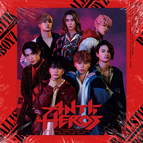[single]ANTI-HERO'S – BALLISTIK BOYZ from EXILE TRIBE[FLAC + MP3]