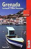 Grenada, Carriacou & Petite Martinique (Bradt Travel Guides)