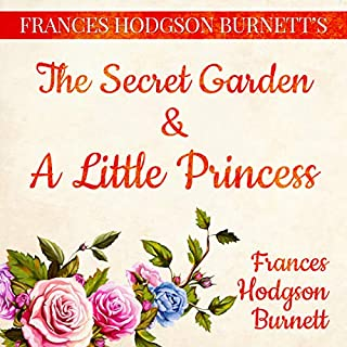 Frances Hodgson Burnett's The Secret Garden and A Little Princess cover art