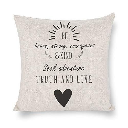 Funda de almohada de lino blanco de doble cara impresión Be Brave fuerte valiente y amable búsqueda de aventura verdad y amor cuadrado para dormitorio sofá con cremallera invisible fundas de cojín de 45 x 45 cm