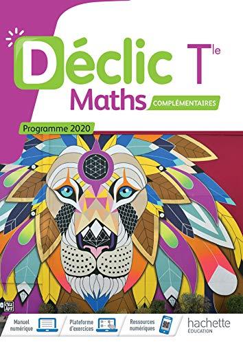 Déclic option Mathématiques Complémentaires terminales - Livre élève - Ed. 2021