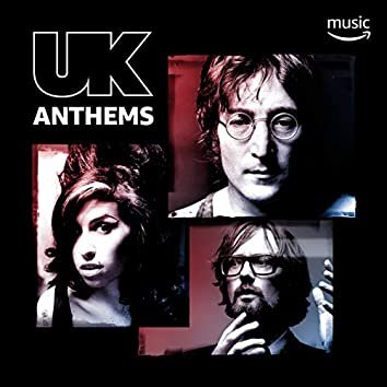 UK Anthems