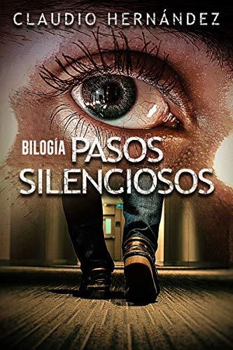 Bilogía PASOS SILENCIOSOS (Pack con La casa de Bonmati | El secreto de Boad Hill): Thriller Psicológico | Intriga | Suspense | Misterio | Terror (Spanish Edition)