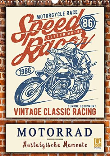 Motorrad - nostalgische Momente (Wandkalender 2021 DIN A3 hoch)
