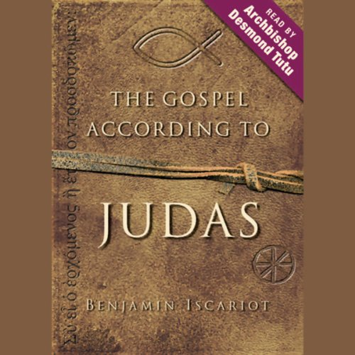 The Gospel According to Judas, by Benjamin Iscariot audiobook cover art