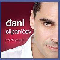 STIPANICEV DANI - Ti Si Moje Sve (1 CD)