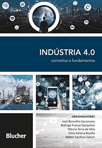 Indústria 4.0: Conceitos e Fundamentos