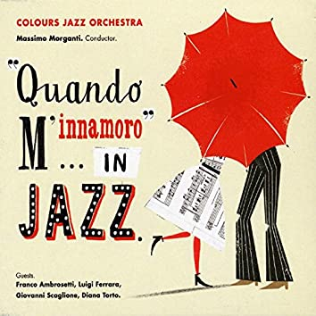 """Quando m'innamoro""…in jazz"