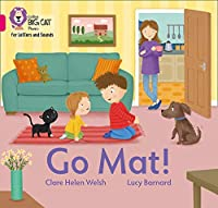Go Mat!: Band 01b/Pink B (Collins Big Cat Phonics for Letters and Sounds)