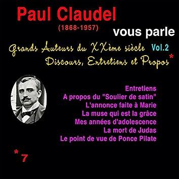 Grands auteurs du XXème siècle, Vol. 2: Paul Claudel vous parle (Discours, entretiens et propos)