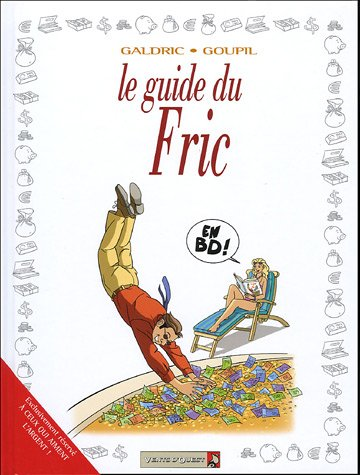 Les Guides en BD - Tome 27: Le Fric