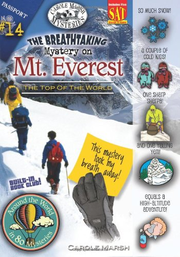 The Breathtaking Mystery on Mt. Everest (The Top of the World) (14) (Around the World In 80 Mysteries)