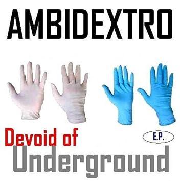 Devoid of Underground
