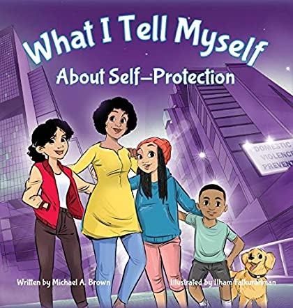 What I Tell Myself About Self-Protection