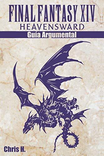 Final Fantasy XIV: Heavensward - Guía Argumental