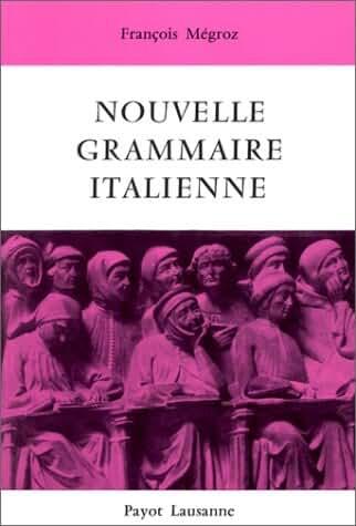Nouvelle grammaire italienne