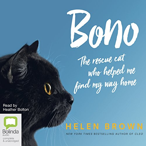 Bono: The Rescue Cat Who Helped Me Find My Way Home audiobook cover art