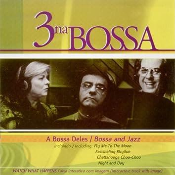 Vol. 1: A Bossa Deles/ Bossa and Jazz