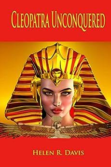 Cleopatra Unconquered by [Helen Davis]