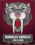 Mandalas Animales Para Los Niños: 65 mandalas de animales para niños de 4 a 8 años fomentan la...