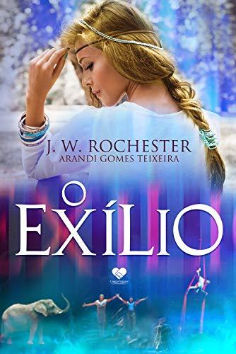 O Exílio: Espírito J. W. Rochester