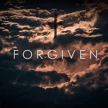 Forgiven (Extended)