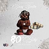 80's Baby [Explicit]