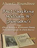 Fact Checking William H. Grimshaw's Official History of Freemasonry Among The Colored People of North America
