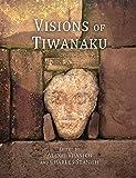 Visions of Tiwanaku (Monographs (78))
