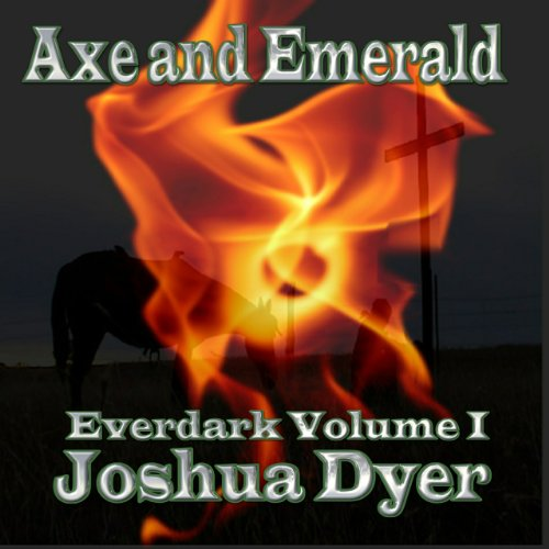 Axe and Emerald audiobook cover art