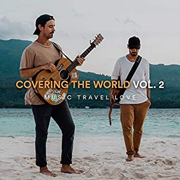 Covering the World, Vol. 2