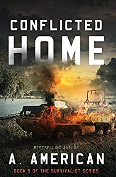 Conflicted Home  The Survivalist   Volume 9