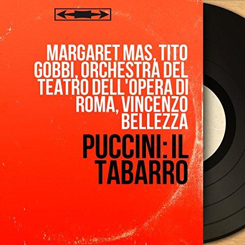 """Il tabarro: """"To'! Guarda la mia vecchia!"""" - """"Hai ben ragione"""" (Il Talpa, La Frugola, Michele, Luigi, Il Tinca)"""