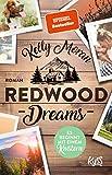 Redwood Dreams ? Es beginnt mit einem Knistern (Redwood-Reihe, Band 5) - Kelly Moran