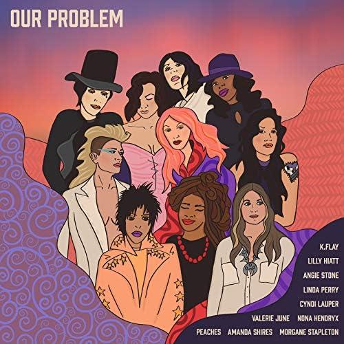 Amanda Shires feat. Angie Stone, Cyndi Lauper, K.Flay, Lilly Hiatt, Linda Perry, Morgane Stapleton, Nona Hendryx, Peaches & Valerie June