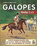"CURSO DE EQUITACIÃ""N. GALOPES NIVELES 5 Y 6 (Curso De Equitacion)"