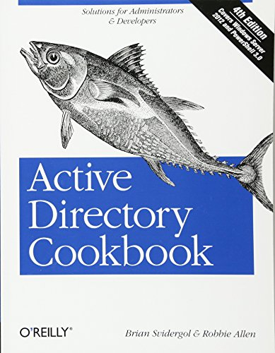 Active Directory Cookbook: Solutions for Administrators & Developers (Cookbooks (O\'Reilly))