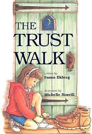 The Trust Walk