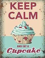 アンティークスズポスター落ち着いて、カップケーキを食べて喫茶店キッチンベーカリーメタルスズマーク8×12インチレトロアートファミリーバーレストランガレージガーデンウォール装飾新しいクラシックメタルプレート