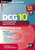 DCG 10 - Comptabilité approfondie - 2018-2019 - Tout en un - 11e édition