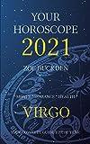 Your Horoscope 2021: Virgo