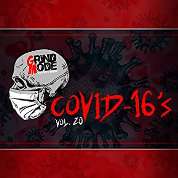 Grind Mode Cypher Covid-16's Vol. 20