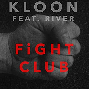 Fight Club (feat. River)