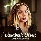 Elizabeth Olsen 2021 Calendar: 2021 Calendar - Elizabeth Olsen Calendar, 8.5 x 8.5 Inch Monthly View, 12-Month, Actress Celebrity