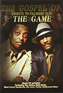 The Gospel Of The Game - Tribute To Fillmore Slim