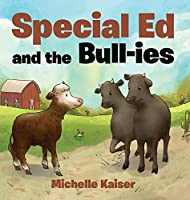Special Ed and the Bull-ies (The Adventures of Special Ed)