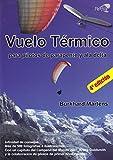 Vuelo térmico: Para pilotos de parapente y ala delta